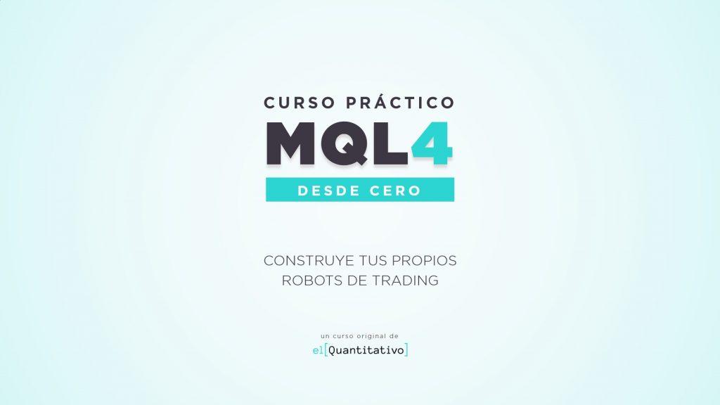 Curso Práctico de MQL4 desde Cero